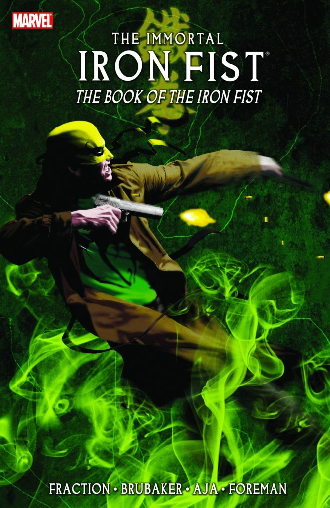 The Immortal Iron Fist: The Book of the Iron Fist