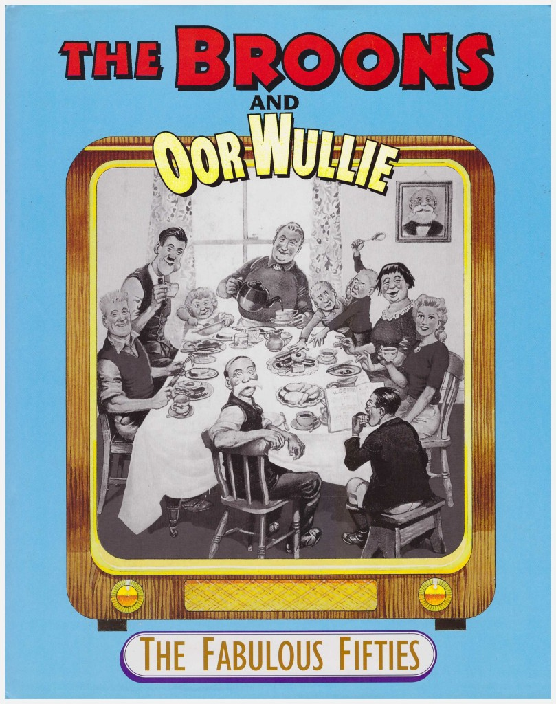 The Broons and Oor Wullie: The Fabulous Fifties