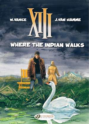 XIII: Where the Indian Walks