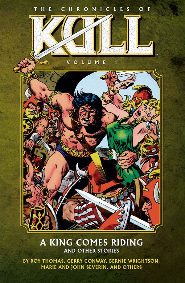 The Chronicles of Kull: A King Comes Riding and Other Stories