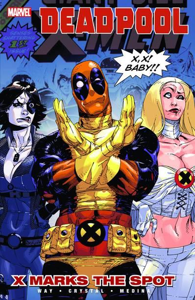 Deadpool: X Marks the Spot