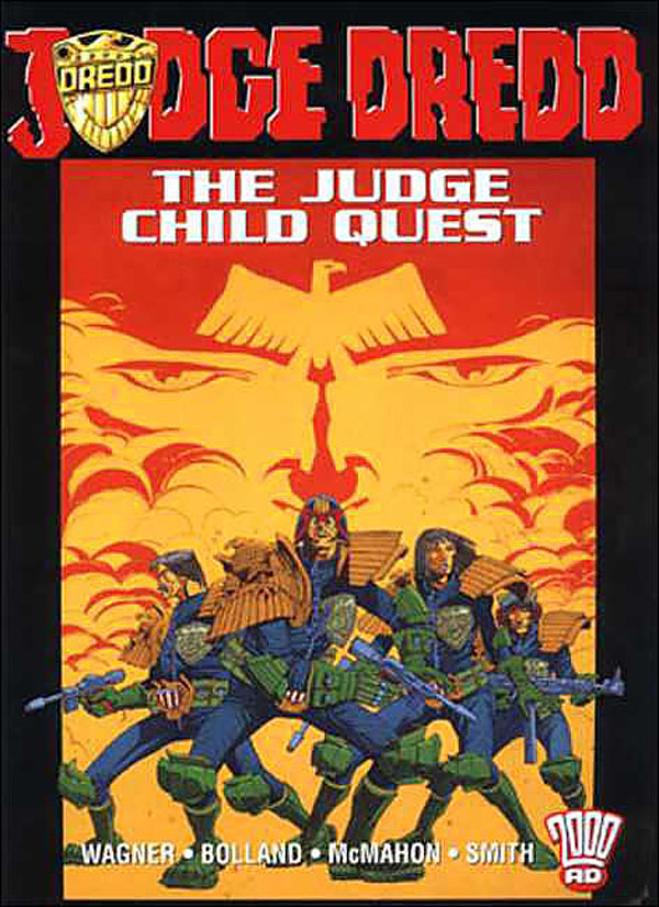 Judge Dredd: The Judge Child Quest