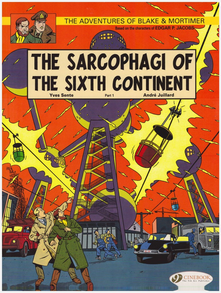 The Adventures of Blake & Mortimer: The Sarcophagi of the Sixth Continent Part 1