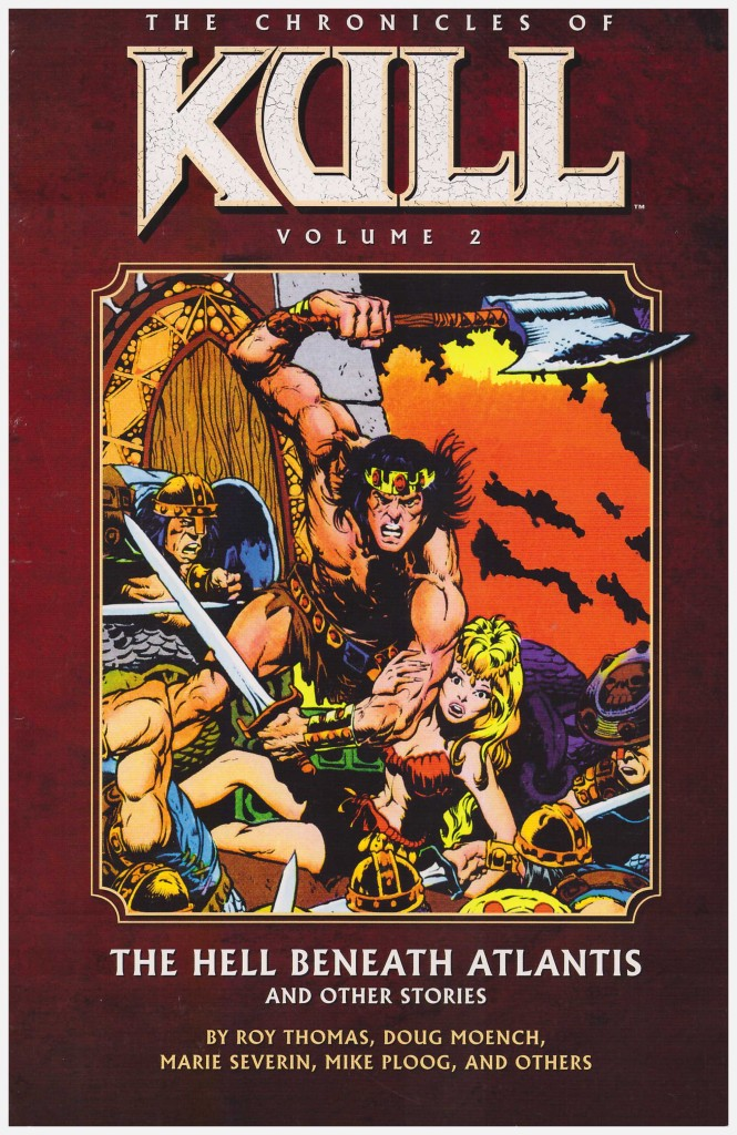 The Chronicles of Kull: The Hell Beneath Atlantis and Other Stories