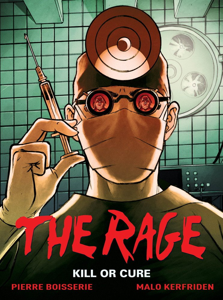 The Rage: Kill or Cure