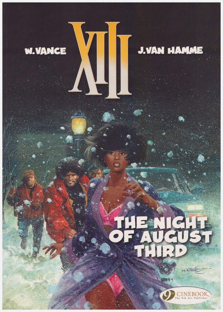 XIII: The Night of August Third