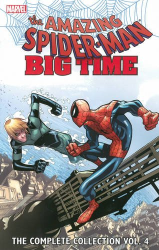 Amazing Spider-Man: Big Time – The Complete Collection Volume 4