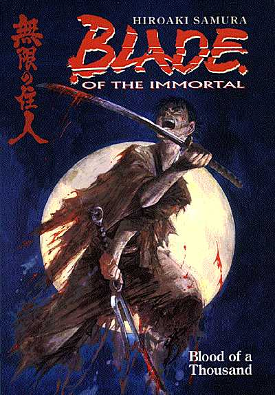 Blade of the Immortal 1: Blood of a Thousand