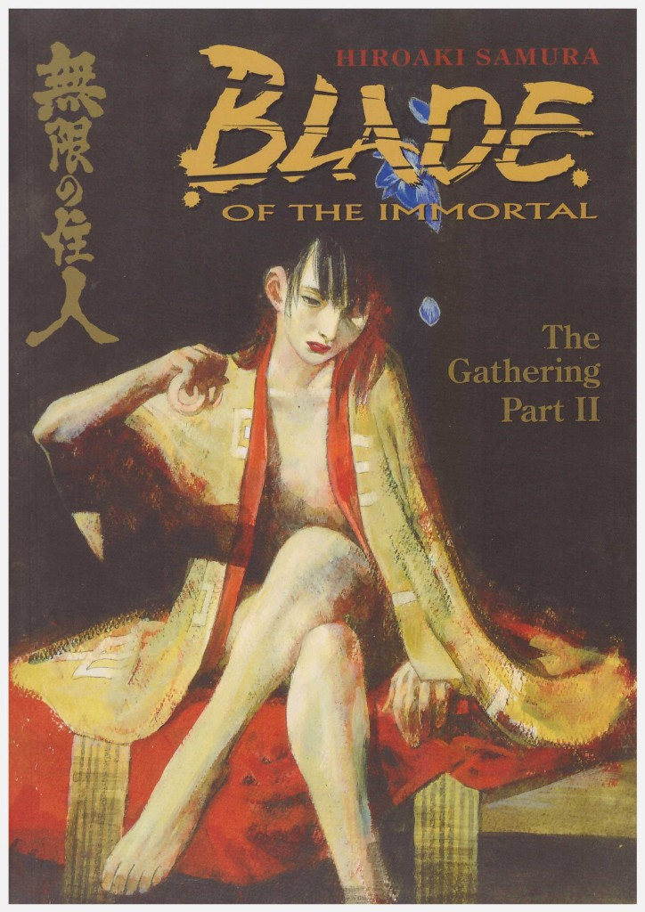 Blade of the Immortal 9: The Gathering Part II