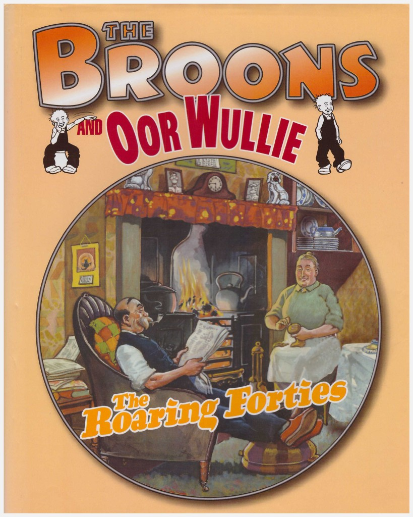 The Broons and Oor Wullie: The Roaring Forties