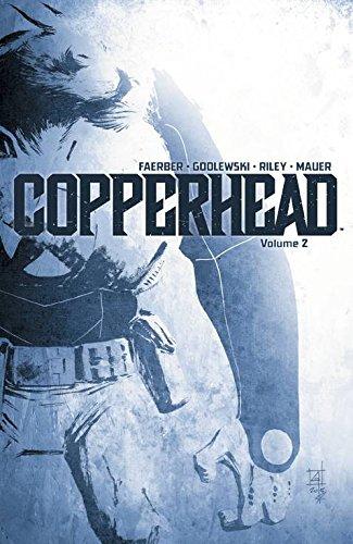 Copperhead Volume 2