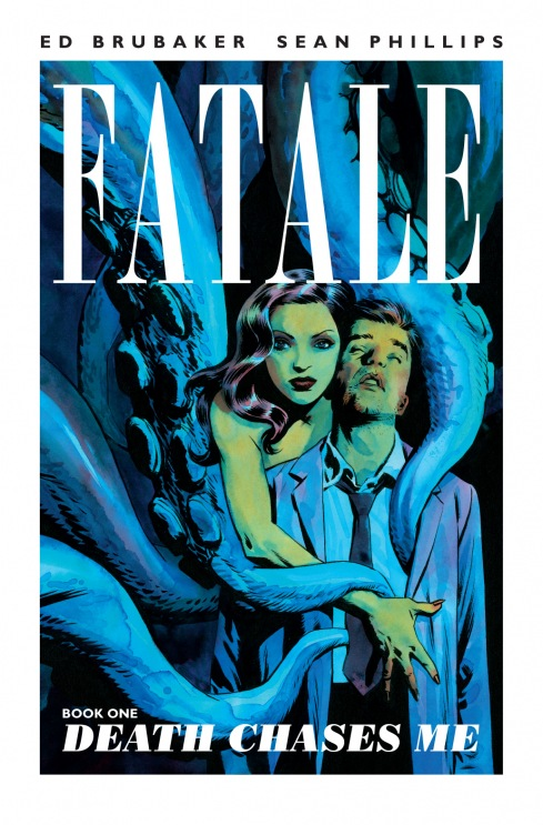Fatale: Death Chases Me