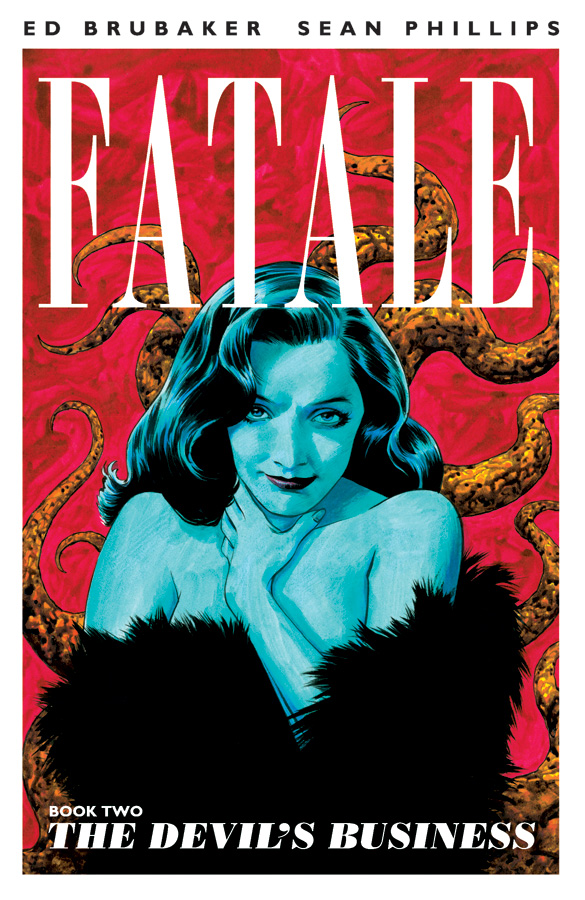 Fatale: The Devil's Business