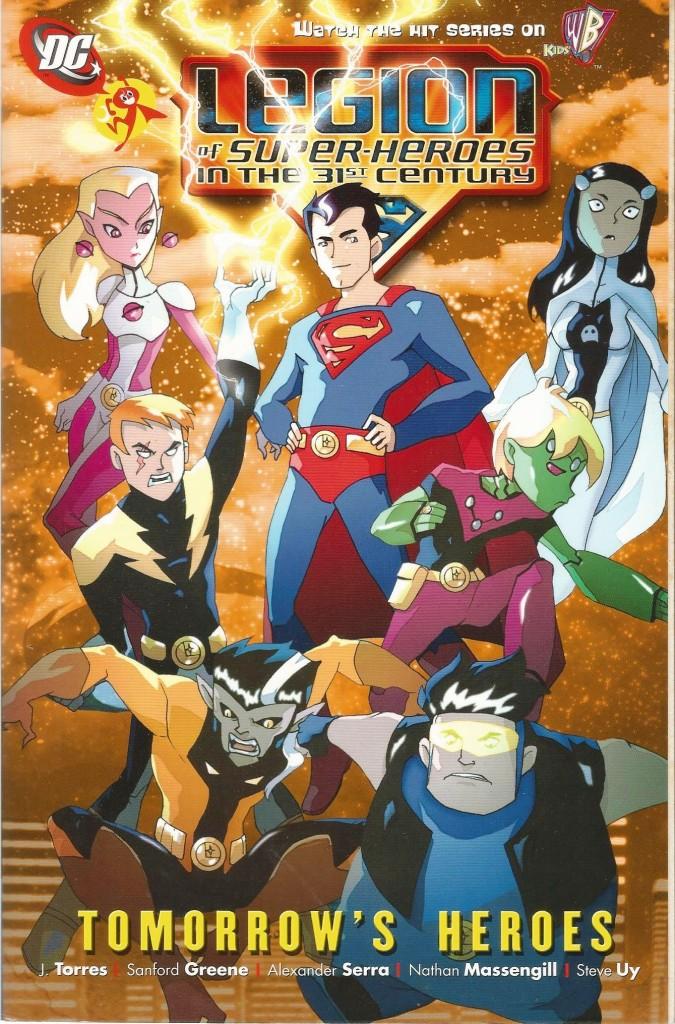 Legion of Super-Heroes in the 31st Century: Tomorrow's Heroes