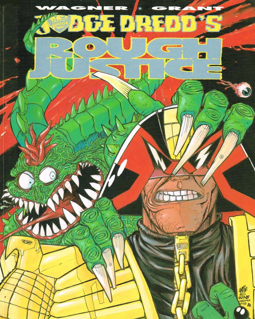 Judge Dredd's Rough Justice