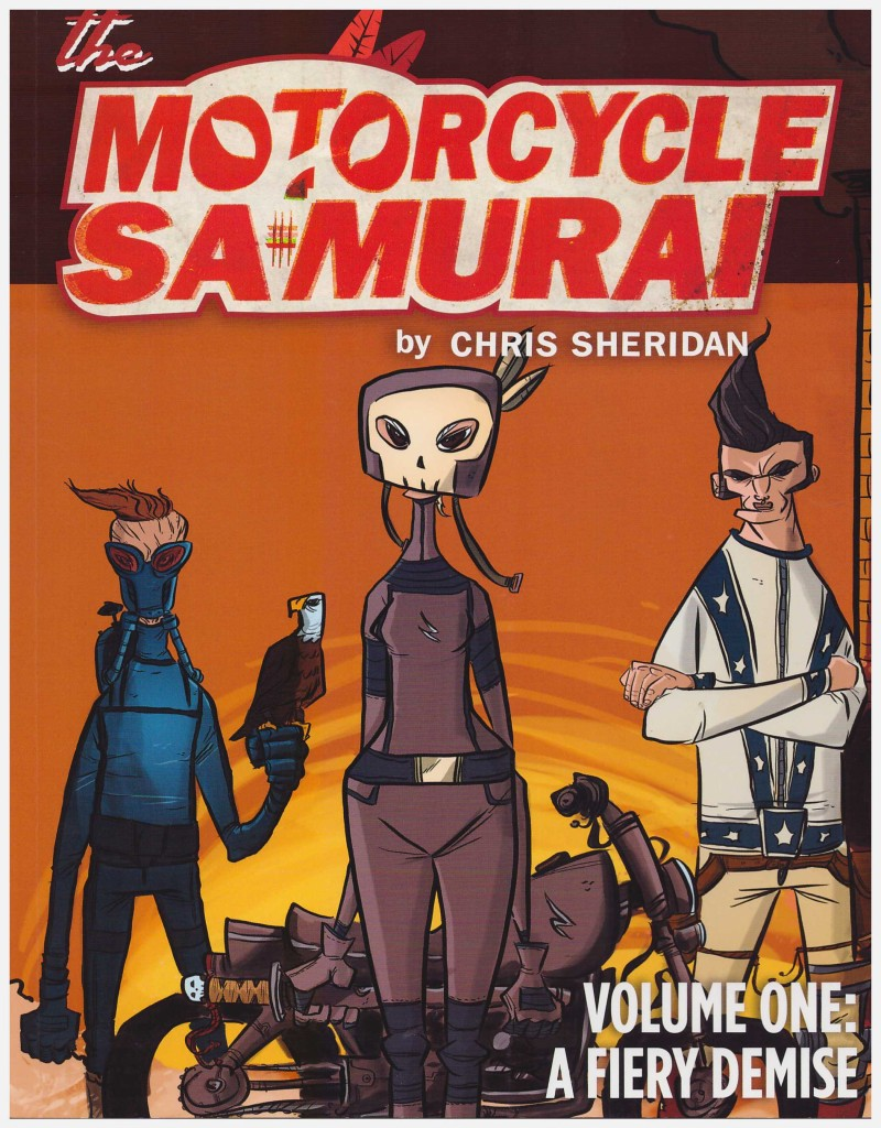 The Motorcycle Samurai Volume One: A Fiery Demise