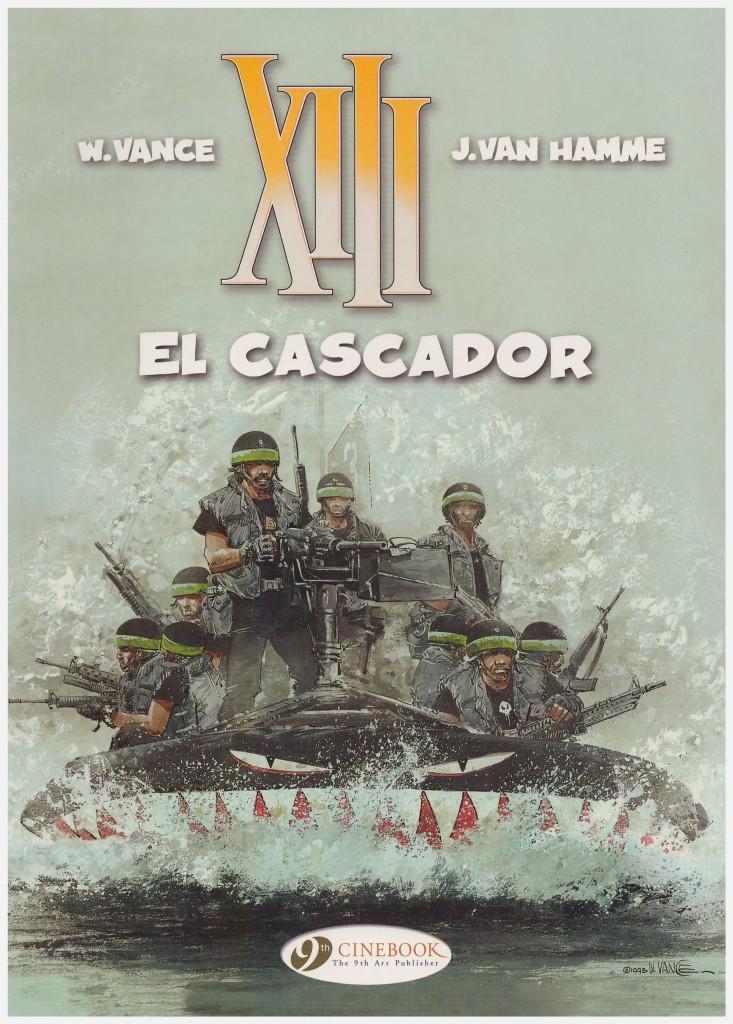 XIII: El Cascador