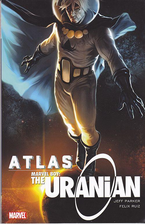 Atlas: Marvel Boy – The Uranian