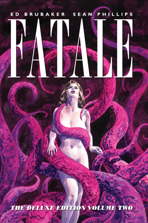 Fatale: The Deluxe Edition Volume 2