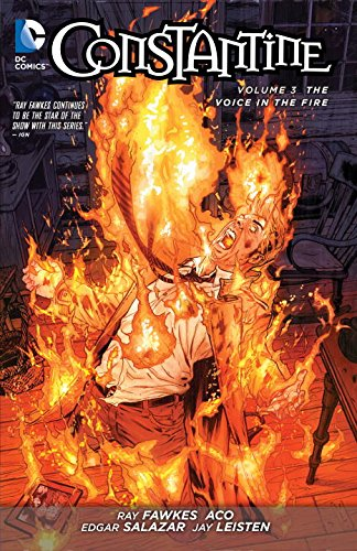 Constantine: The Voice in the Fire
