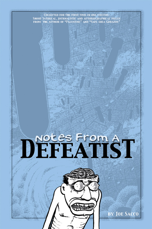 Notes from a Defeatist