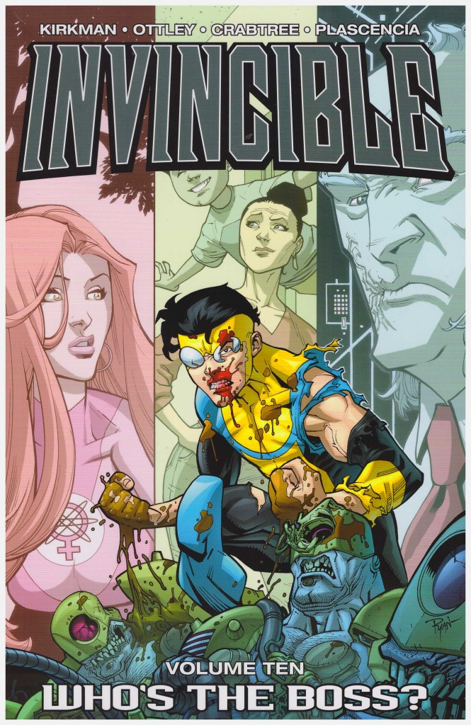 Invincible Volume Ten: Who's the Boss?