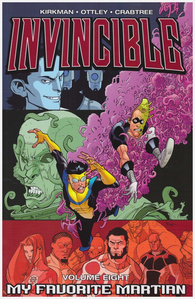 Invincible Volume Eight: My Favorite Martian