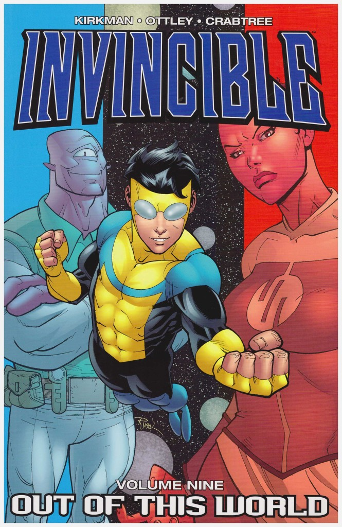 Invincible Volume Nine: Out of this World