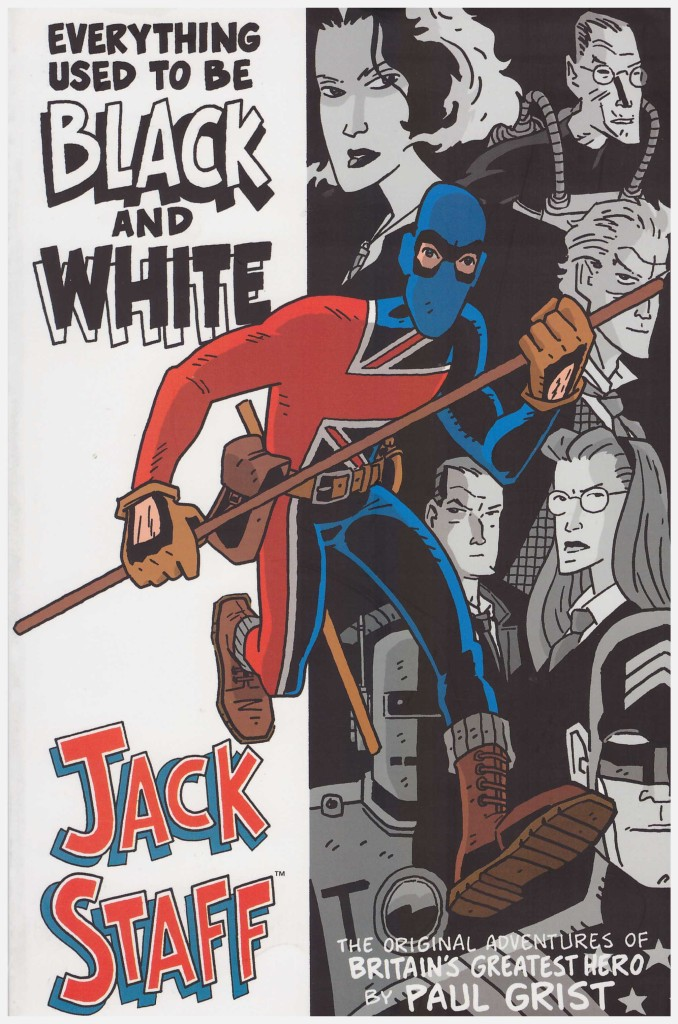 Jack Staff: Everything Used to be Black and White