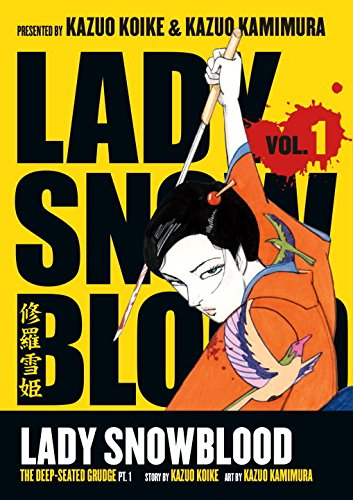 Lady Snowblood vol 1: The Deep-Seated Grudge pt. 1