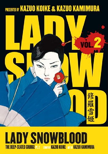 Lady Snowblood vol 2: The Deep-Seated Grudge pt. 2