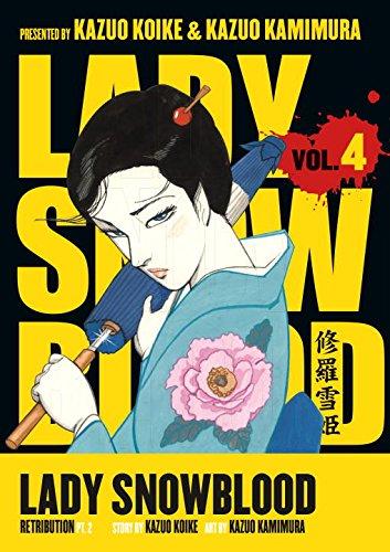 Lady Snowblood vol 4: Retribution pt 2