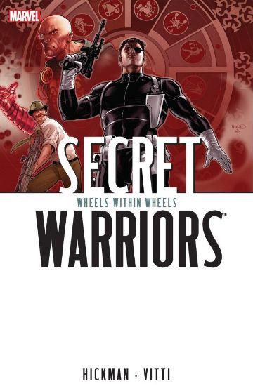 Secret Warriors: Wheels Within Wheels