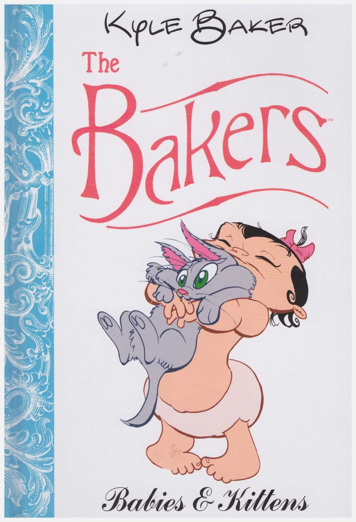The Bakers: Babies and Kittens