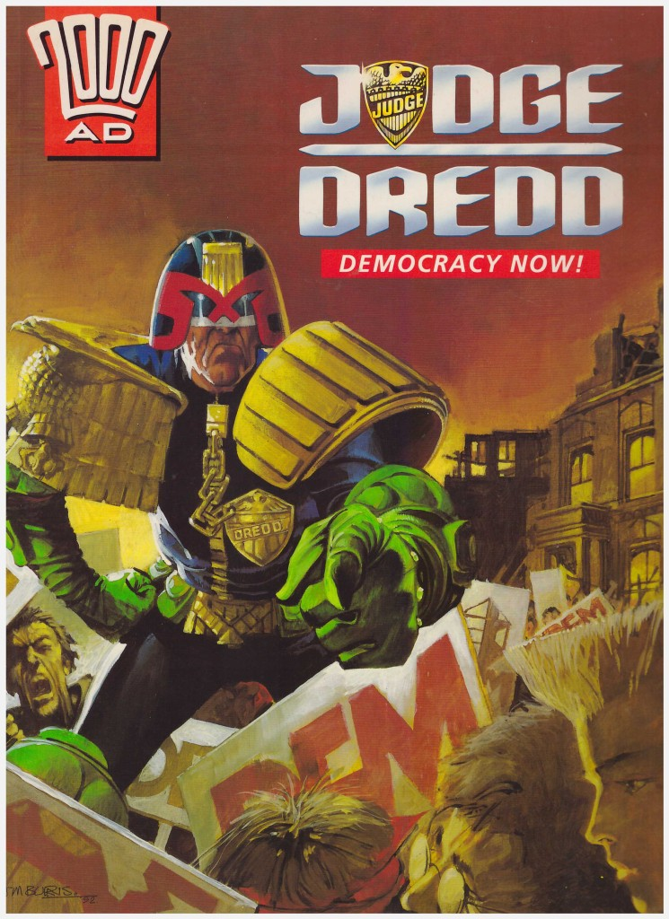 Judge Dredd: Democracy Now