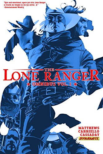 The Lone Ranger Omnibus Vol. 1
