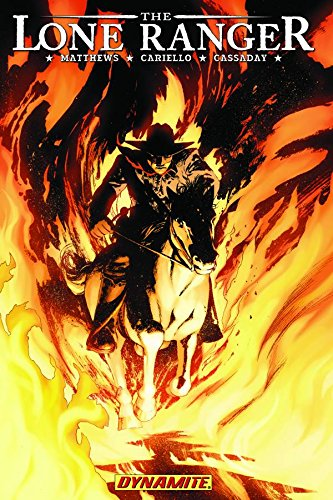 The Lone Ranger: Scorched Earth
