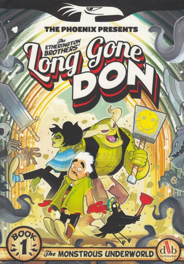 Long Gone Don: The Monstrous Underworld
