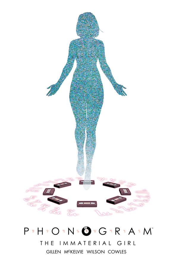 Phonogram: The Immaterial Girl