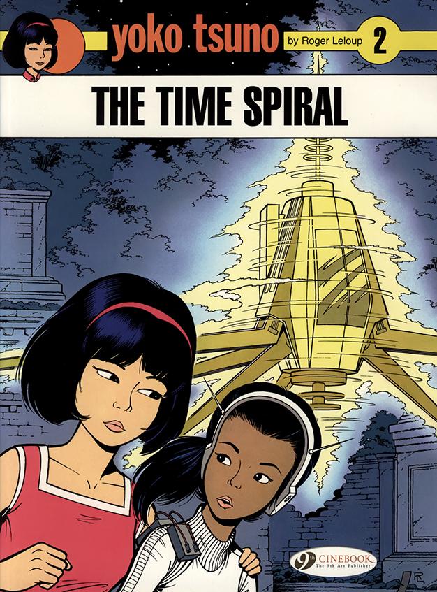 Yoko Tsuno: The Time Spiral