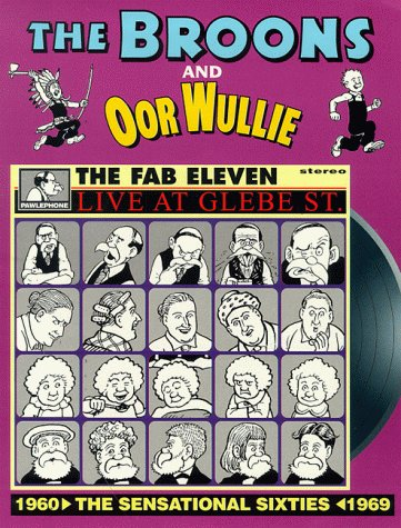 The Broons and Oor Wullie: The Sensational Sixties