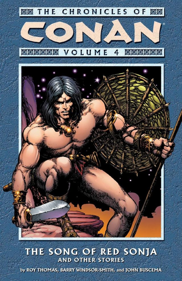 The Chronicles of Conan Volume 4: The Song of Red Sonja and Other Stories