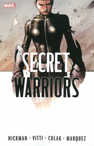 Secret Warriors: The Complete Collection Volume 2