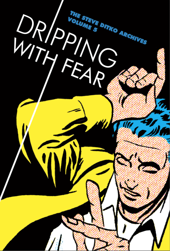 Dripping with Fear – Ditko Archives Volume 5