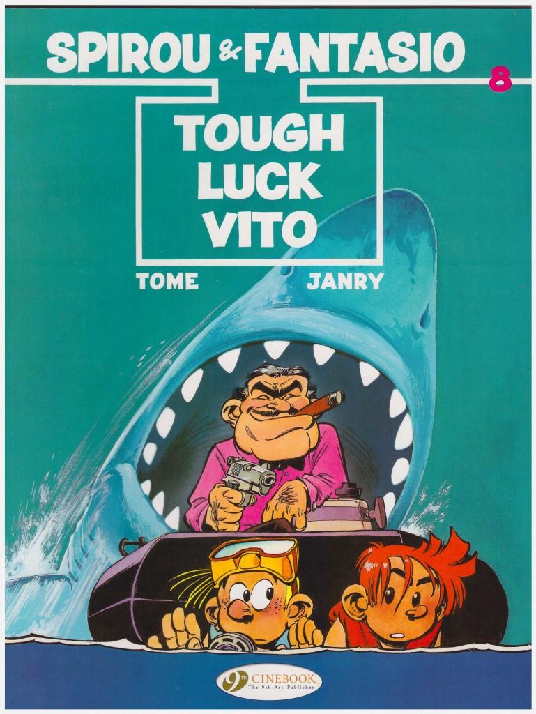 Spirou & Fantasio: Tough Luck Vito