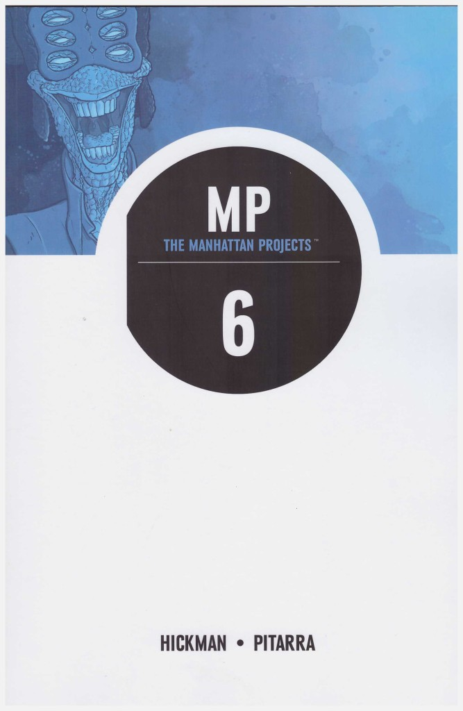 The Manhattan Projects 6