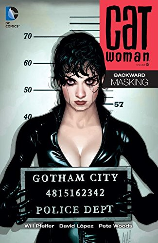 Catwoman: Backward Masking