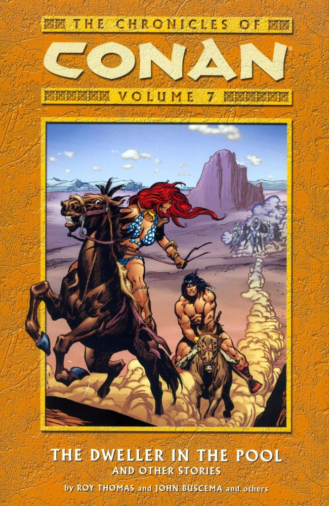 The Chronicles of Conan Volume 7: The Dweller in the Pool and Other Stories