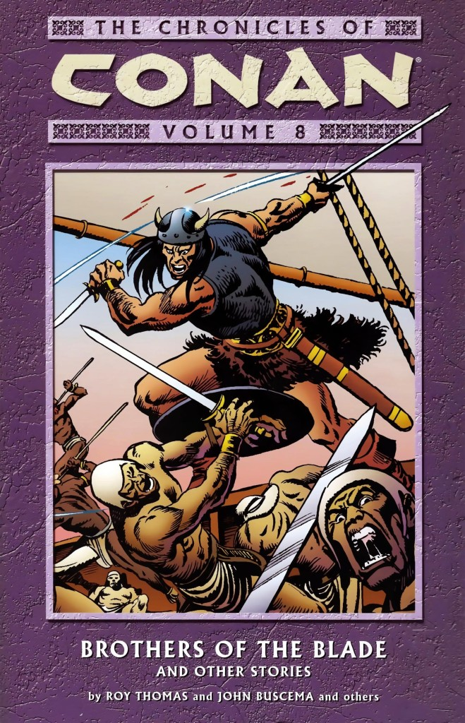 The Chronicles of Conan Volume 8: Brothers of the Blade and Other Stories
