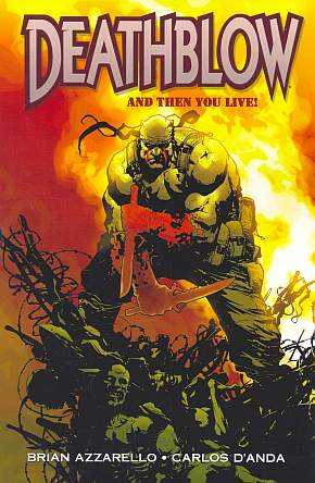 Deathblow: And Then You Live